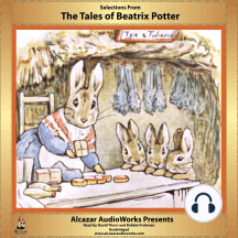 Selections From The Tales of Beatrix Potter: Alcazar AudioWorks Presents