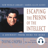 Escaping the Prision of the Intellect