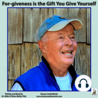 For-giveness is the Gift You Give Yourself