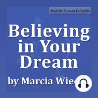 Believing in Your Dream