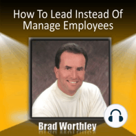 How to Lead Instead of Manage Employees