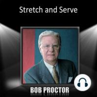 Stretch and Serve