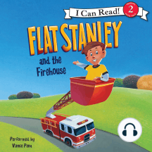 Flat Stanley and the Firehouse: I Can Read Level 2