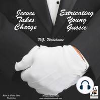 Jeeves Takes Charge & Extricating Young Gussie