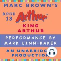 Marc Brown Arthur Chapter Book, Book 13, A