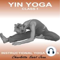 Yin Yoga Class 1