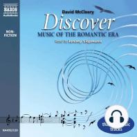 Discover Music of the Romantic Era