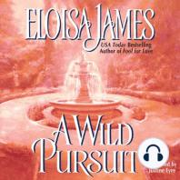 A Wild Pursuit