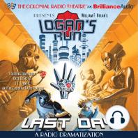 William F. Nolan's Logan's Run - Last Day