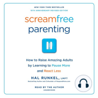 Screamfree Parenting