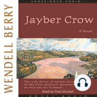 Jayber Crow: The Life Story of Jayber Crow, Barber, of the Port William Membership, as Written by Himself