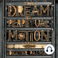 The Dream of Perpetual Motion