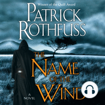 The Name of the Wind: A Novel