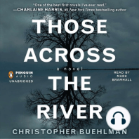 Those Across the River