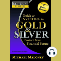 Rich Dad's Advisors: Guide to Investing in Gold and Silver: Protecting Your Financial Future