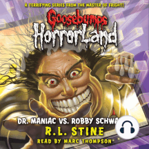 Goosebumps HorrorLand: Dr. Maniac Vs. Robby Schwartz