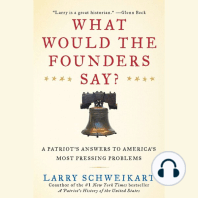 What Would the Founders Say?