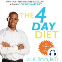The 4 Day Diet: Be Thinner by Friday!