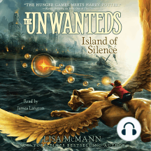 Island of Silence: The Unwanteds, Book 2