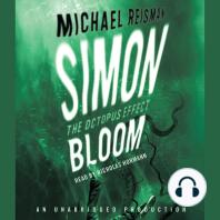 Simon Bloom, The Octopus Effect