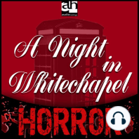 A Night in Whitechapel