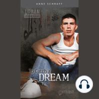To Catch a Dream