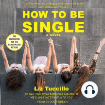 How to be Single: A Novel