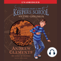 We the Children: Benjamin Pratt and the Keepers of the School
