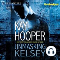 Unmasking Kelsey