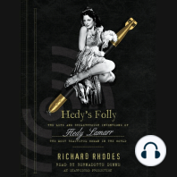 Hedy's Folly: The Life and Breakthrough Inventions of Hedy Lamarr, the Most Beautiful Woman in the World