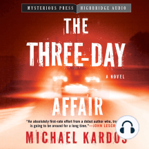 The Three-Day Affair: A Novel