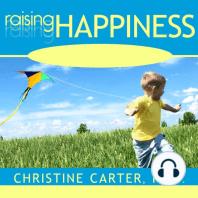 Raising Happiness