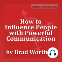 How to Influence People with Powerful Communication: 30 Minute Success