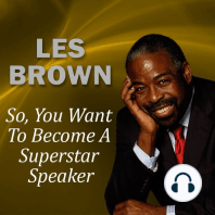 So, You Want to Become a Superstar Speaker?