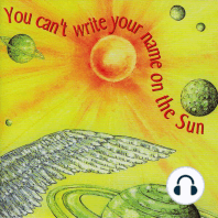 You Can't Write Your Name on the Sun
