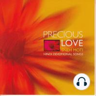 Precious Love (Sneh Moti)