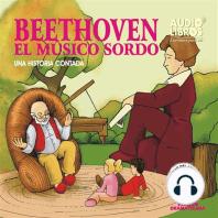 Beethoven: El Musico Sordo