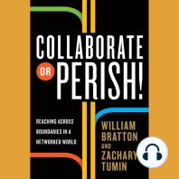 Collaborate or Perish!