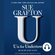 U Is For Undertow: A Kinsey Millhone Novel, Book 21