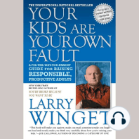 Your Kids Are Your Own Fault