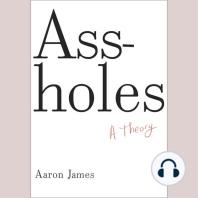 Assholes