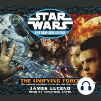 The Unifying Force: Star Wars: The New Jedi Order