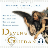 Divine Guidance: How to Have a Dialogue with God and Your Guardian