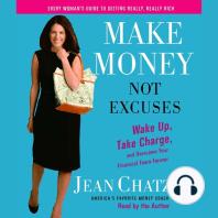 Make Money, Not Excuses