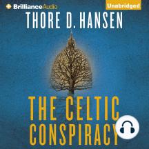 The Celtic Conspiracy: A Novel