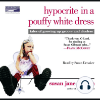 Hypocrite in a Pouffy White Dress