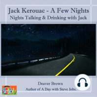 Jack Kerouac: A Few Nights on the Road With Jack