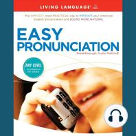 Easy Pronunciation