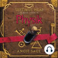 Septimus Heap, Book Three