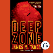 The Deep Zone: A Novel
